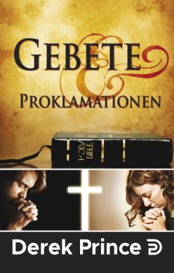 Gebete und Proklamationen
