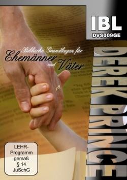 Biblische Grundlagen für Ehemänner und Väter