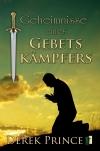 Geheimnisse eines Gebetskämpfers