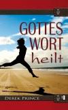 Gottes Wort heilt - E-Book